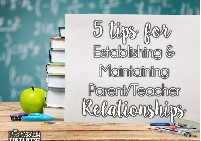 Building Relationships (The Teacher-Parent Edition)