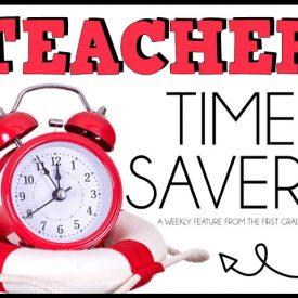 Tuesday Teacher Time Savers