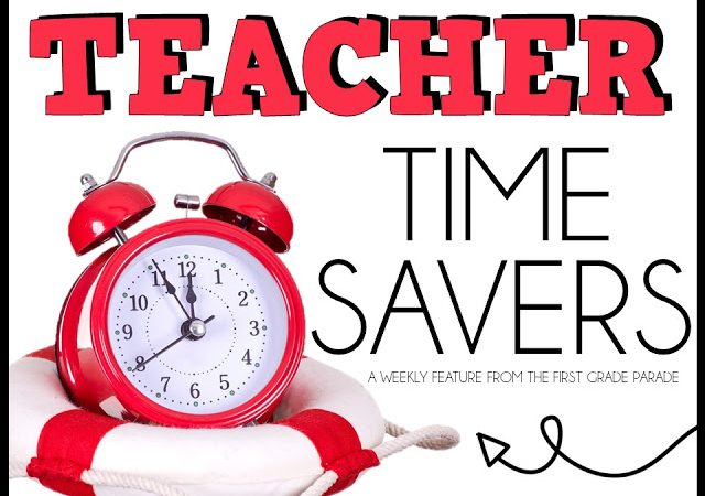 Tuesday Teacher Time Savers