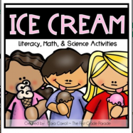 Ice Cream Unit Math Literacy Science