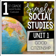 Simply Social Studies First Grade Unit 1
